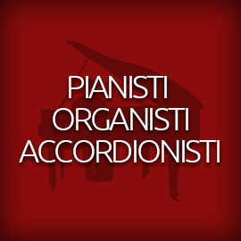 Solisti, Pianisti, Organisti